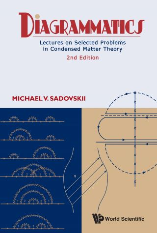 Diagrammatics: Lectures On Selected Problems In Condensed Matter Theory (2nd Edition)