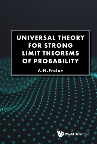 Universal Theory For Strong Limit Theorems Of Probability