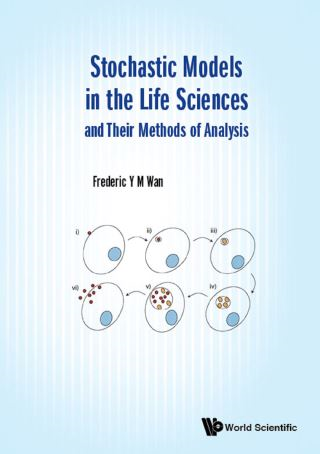 Stochastic Models In The Life Sciences And Their Methods Of Analysis