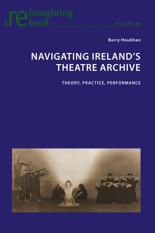 Navigating Ireland's Theatre Archive