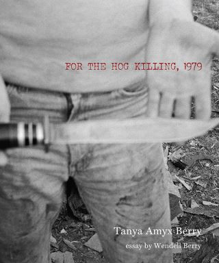 For the Hog Killing, 1979