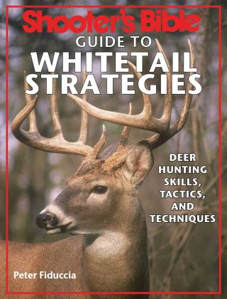 Shooter's Bible Guide to Whitetail Strategies