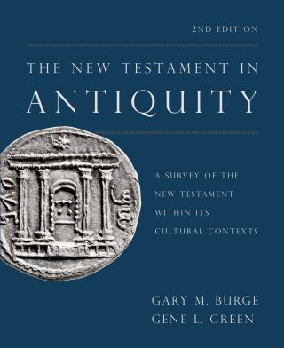 The New Testament in Antiquity, 2nd Edition