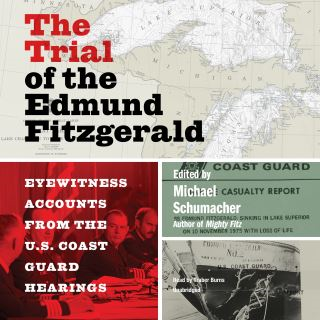 The Trial of the Edmund Fitzgerald