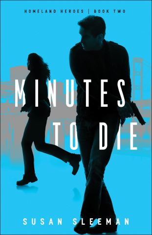 Minutes to Die (Homeland Heroes Book #2)