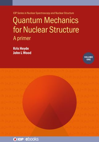 Quantum Mechanics for Nuclear Structure, Volume 1