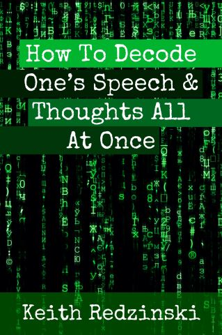 How To Decode One's Speech & Thoughts All At Once