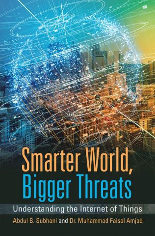 Smarter World, Bigger Threats