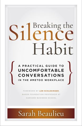 Breaking the Silence Habit