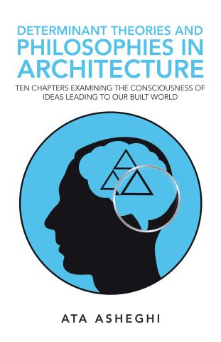 Determinant Theories and Philosophies in Architecture