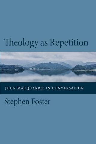 Theology as Repetition