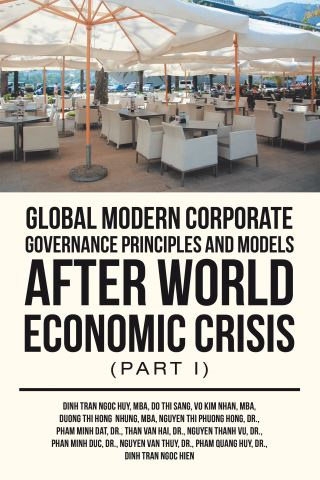 Global Modern Corporate Governance Principles and Models After World Economic Crisis (Part I)