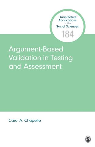 Argument-Based Validation in Testing and Assessment