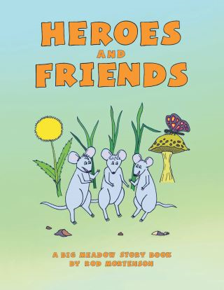 Heroes and Friends