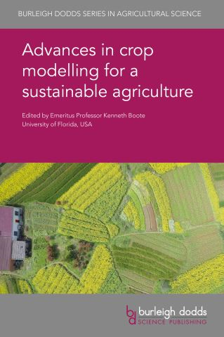 Advances in crop modelling for a sustainable agriculture