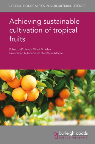 Achieving sustainable cultivation of tropical fruits