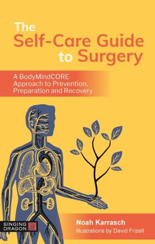 The Self-Care Guide to Surgery