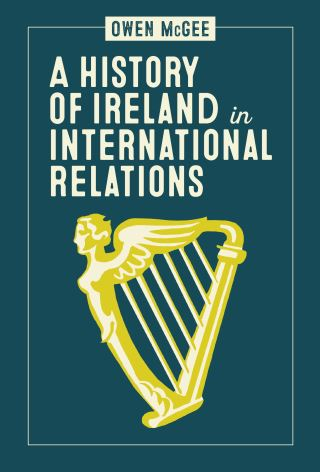 A History of Ireland in International Relations