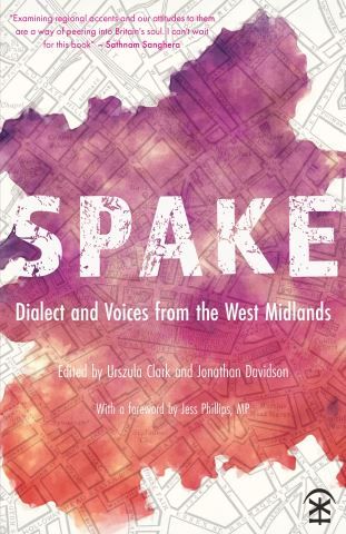 Spake: Dialect and Voices from the West Midlands