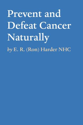 Prevent and Defeat Cancer Naturally