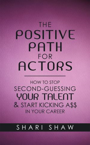 The Positive Path for Actors