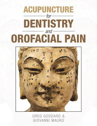 Acupuncture for Dentistry and Orofacial Pain