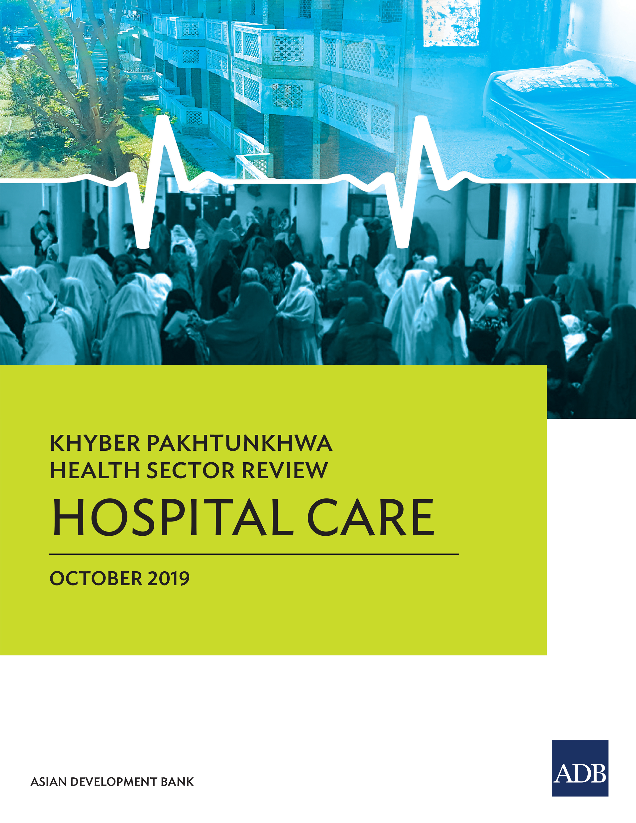 Khyber Pakhtunkhwa Health Sector Review