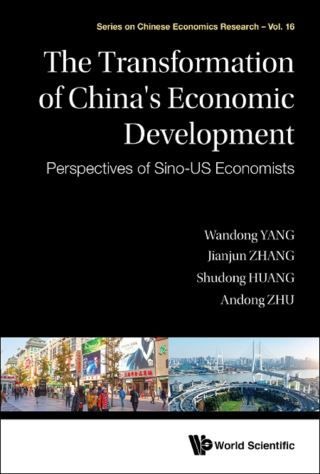Transformation Of China's Economic Development, The: Perspectives Of Sino-us Economists