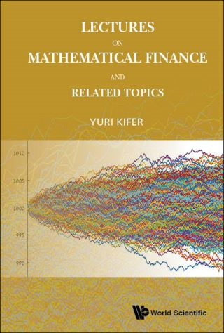 Lectures On Mathematical Finance And Related Topics