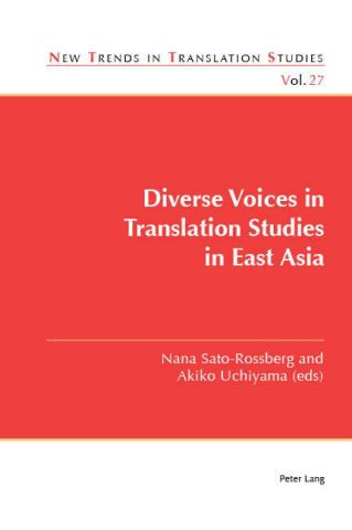 Diverse Voices in Translation Studies in East Asia