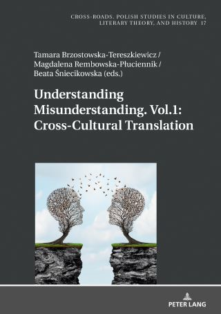 Understanding Misunderstanding. Vol.1: Cross-Cultural Translation