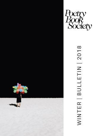 Poetry Book Society Winter 2018 Bulletin