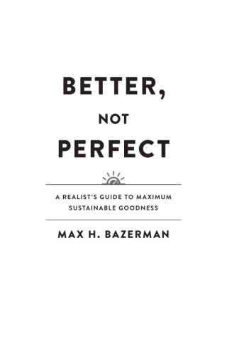 Better, Not Perfect