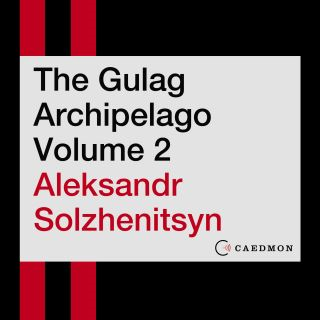 The Gulag Archipelago Volume 2