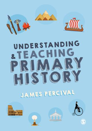 Understanding and Teaching Primary History