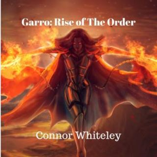 Garro: Rise of The Order