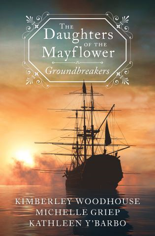 The Daughters of the Mayflower: Groundbreakers