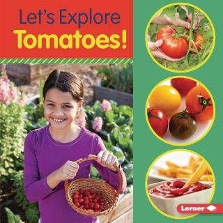 Let's Explore Tomatoes!