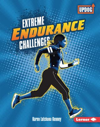 Extreme Endurance Challenges