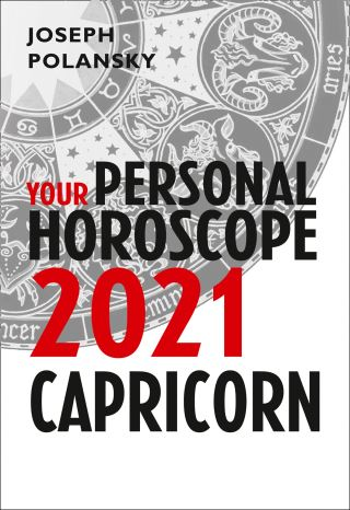 Capricorn 2021: Your Personal Horoscope