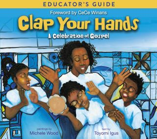 Clap Your Hands Educator's Guide