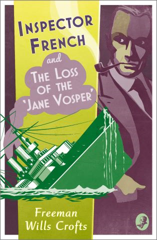 Inspector French and the Loss of the 'Jane Vosper'