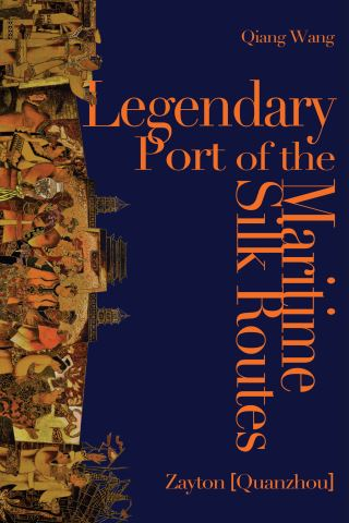 Legendary Port of the Maritime Silk Routes