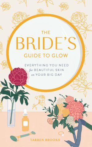 The Bride's Guide to Glow