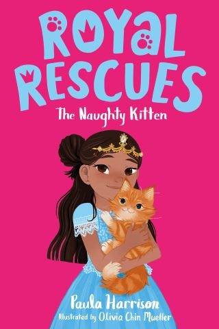 Royal Rescues #1: The Naughty Kitten