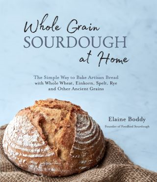 Whole Grain Sourdough at Home