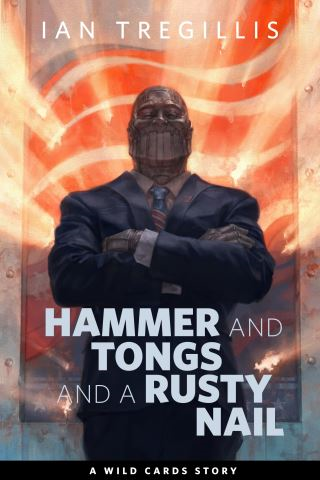 Hammer and Tongs and a Rusty Nail