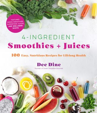 4-Ingredient Smoothies + Juices