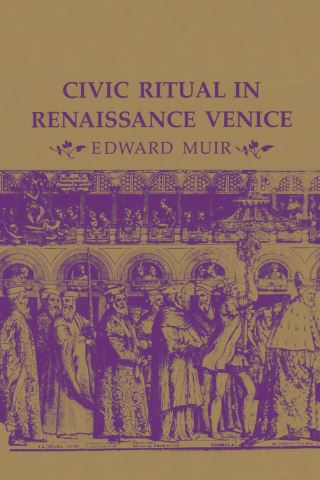 Civic Ritual in Renaissance Venice