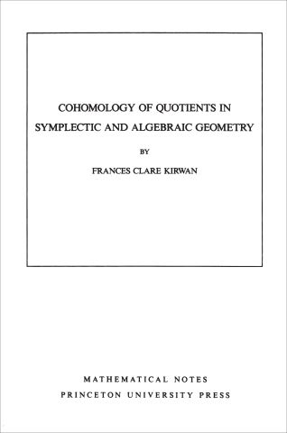 Cohomology of Quotients in Symplectic and Algebraic Geometry. (MN-31), Volume 31